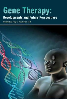 Gene Therapy: Developments and Future Perspectives (Hardback)