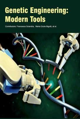 Genetic Engineering: Modern Tools (Hardback)