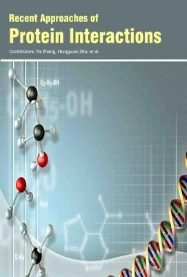 Recent Approaches of Protein Interactions (Hardback)