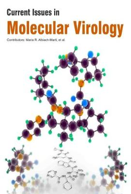 Current Issues in Molecular Virology (Hardback)