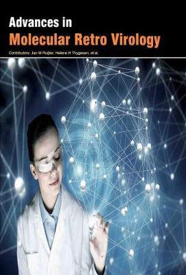 Advances in Molecular Retro Virology (Hardback)
