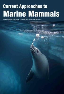 Current Approaches to Marine Mammals (Hardback)