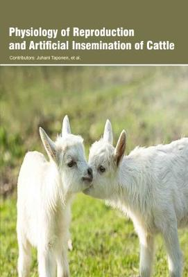 Physiology of Reproduction and Artificial Insemination of Cattle (Hardback)