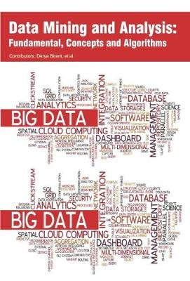 Data Mining and Analysis: Fundamental, Concepts and Algorithms (Hardback)