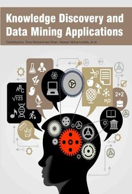 Knowledge Discovery and Data Mining Applications (Hardback)