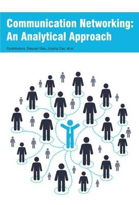 Communication Networking: An Analytical Approach (Hardback)