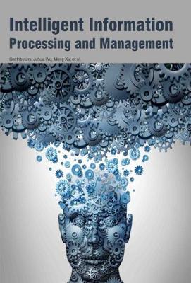 Intelligent Information Processing and Management (Hardback)