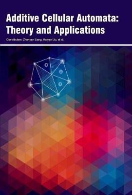 Additive Cellular Automata: Theory and Applications (Hardback)