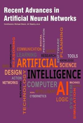 Recent Advances in Artificial Neural Networks (Hardback)