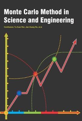 Monte Carlo Method in Science and Engineering (Hardback)