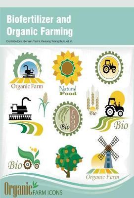 Biofertilizer and Organic Farming (Hardback)