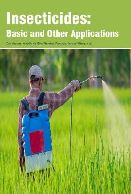Insecticides: Basic and Other Applications (Hardback)