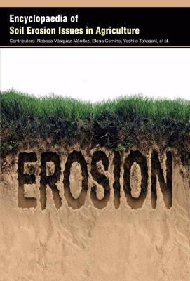 Encyclopaedia of Soil Erosion Issues in Agriculture (Hardback)