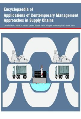 Encyclopaedia of Applications of Contemporary Management Approaches in Supply Chains (Hardback)