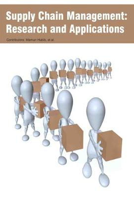 Supply Chain Management: Research and Applications (Hardback)