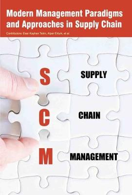 Modern Management Paradigms and Approaches in Supply Chain (Hardback)