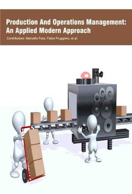Production and Operations Management: an Applied Modern Approach (Hardback)