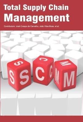 Total Supply Chain Management (Hardback)