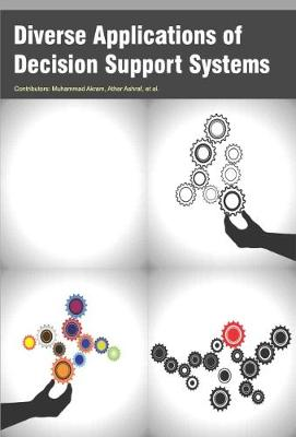 Diverse Applications of Decision Support Systems (Hardback)