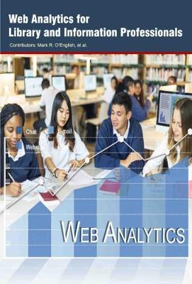 Web Analytics for Library and Information Professionals (Hardback)