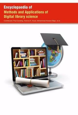Encyclopaedia of Methods and Applications of Digital Library Science (Hardback)
