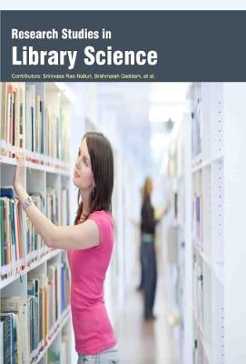 Research Studies in Library Science (Hardback)