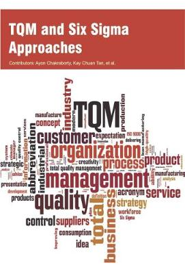 TQM and Six Sigma Approaches (Hardback)