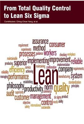From Total Quality Control to Lean Six Sigma (Hardback)