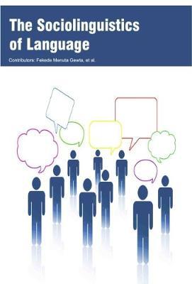 The Sociolinguistics of Language (Hardback)