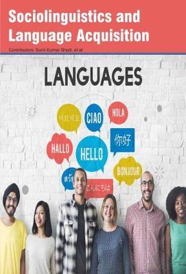 Sociolinguistics and Language Acquisition (Hardback)