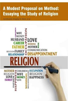 A Modest Proposal on Method: Essaying the Study of Religion (Hardback)