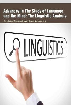 Advances in the Study of Language and the Mind: the Linguistic Analysis (Hardback)