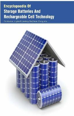 Encyclopaedia Of Storage Batteries And Rechargeable Cell Technology (3 Volumes) (Hardback)