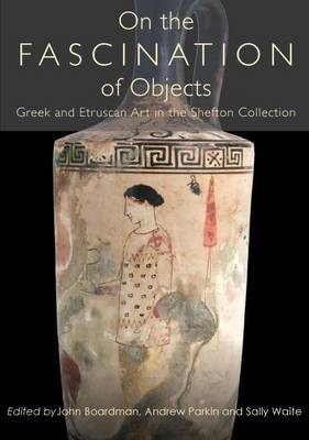 On the Fascination of Objects (Hardback)