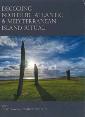 Decoding Neolithic Atlantic and Mediterranean Island Ritual (Hardback)