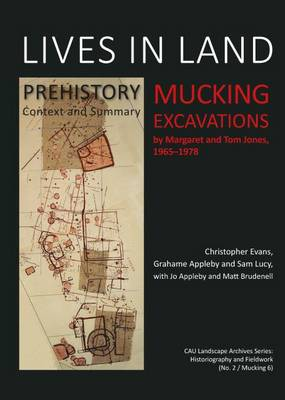 Lives in Land - Mucking Excavations (Hardback)