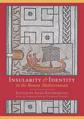 Insularity and Identity in the Roman Mediterranean (Paperback)