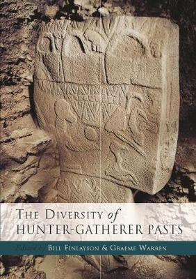 The Diversity of Hunter Gatherer Pasts (Paperback)
