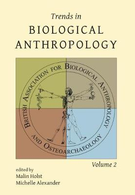 Trends in Biological Anthropology 2 - Trends in Biological Anthropology 2 (Paperback)