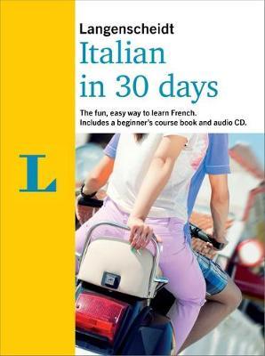 Langenscheidt In 30 Days Italian - Berlitz in 30 Days (Paperback)