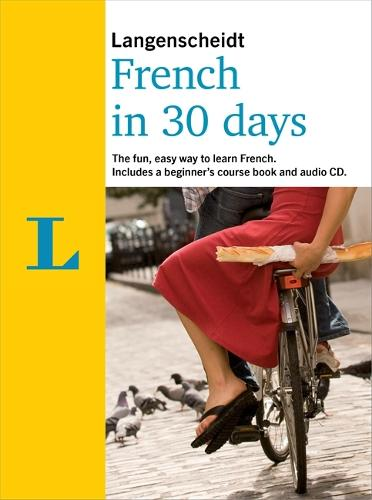 Langenscheidt In 30 Days French - Berlitz in 30 Days (Paperback)