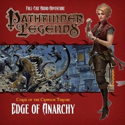 Pathfinder Legends 3.1 the Crimson Throne: Edge of Anarchy (CD-Audio)