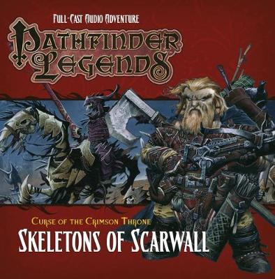 Pathfinder Legends: The Crimson Throne: Skeletons of Scarwall: No. 3.5 (CD-Audio)