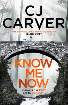 Know Me Now - The Dan Forrester series (Paperback)