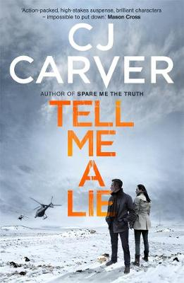 Tell Me A Lie - The Dan Forrester series (Paperback)