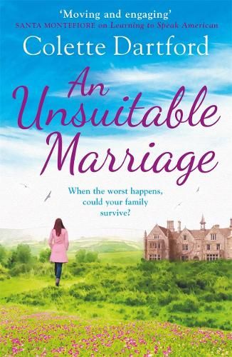 An Unsuitable Marriage: An emotional page turner, perfect for fans of Hilary Boyd (Paperback)