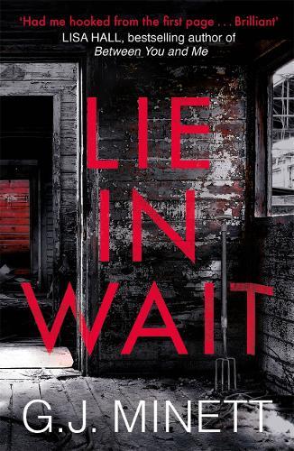 Lie in Wait: A dark and gripping crime thriller (Paperback)