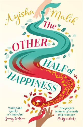The Other Half of Happiness: The laugh-out-loud queen of romantic comedy returns - Sofia Khan (Paperback)