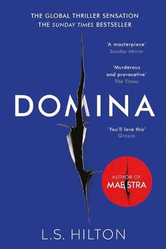Domina: More dangerous. More shocking. The thrilling new bestseller from the author of MAESTRA (Paperback)
