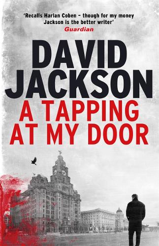 A Tapping at My Door: A gripping serial killer thriller (Hardback)